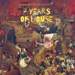 7 Years Of House