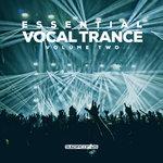 Essential Vocal Trance Vol 2
