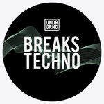 UNDRGRND: Breaks Techno (Sample Pack WAV/APPLE/REX)