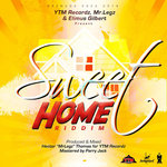 Sweet Home Riddim