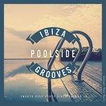 Ibiza Poolside Grooves Vol 10