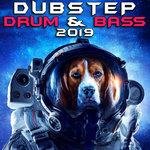 Dubstep Drum & Bass 2019 (Explicit)