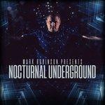 Mark Robinson Presents/Nocturnal Underground