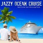 Jazzy Ocean Cruise
