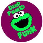 Deep Fried Funk