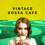 Vintage Bossa Cafe (Explicit)
