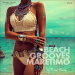 Beach Grooves Maretimo, Vol. 2 - House & Chill Sounds to Groove and Relax