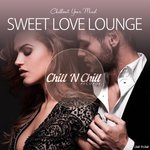Sweet Love Lounge (Chillout Your Mind)
