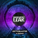 Gettoblaster & Friends