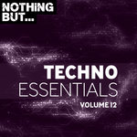 Nothing But... Techno Essentials Vol 12