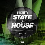 Higher State Of House Vol 17