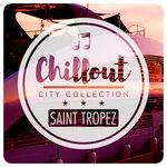 Chillout City Collection - Saint Tropez