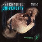 Psychaotic University