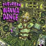 UK Jungle Records Presents/Duburban - Wanna Dance