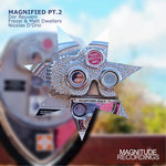 Magnified (Part 2)