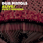 Alive/Mucky Weekend (Explicit)