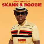 Norman Jay MBE Presents: Good Times - Skank & Boogie