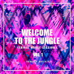 Welcome To The Jungle (Tribal House Session) Vol 1