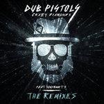 Crazy Diamonds (The Remixes) (Explicit)