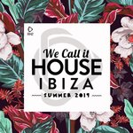 We Call It House: Summer 2019