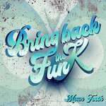 Bring Back The Funk LP: Part 3