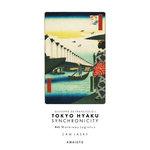Tokyo Hyaku Synchronicity #46 Summer Logistics