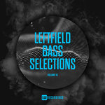 Leftfield Bass Selections Vol 10