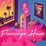 Flamingo Haze