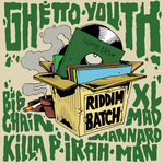 Riddim Batch Vol 1: Ghetto Youth Riddim (Explicit)