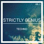 Strictly Genius Techno Vol 2