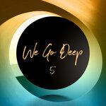 We Go Deep Saison 5