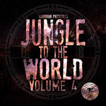 Liondub Presents: Jungle To The World Volume 4