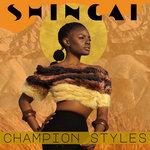 Champion Styles (Shaolin Cuts Remix)