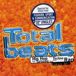 Total Beats: Hip Hop, Acid, Groove, Deep Trance, Goa, Techno, Electro, Jungle, Rap