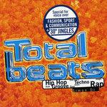 Total Beats: Hip Hop, Acid, Groove, Deep Trance, Goa, Techno, Electro, Jungle, Rap