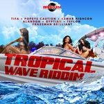 Tropical Wave Riddim