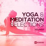 Yoga & Meditation Selections Vol 10