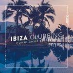 Ibiza Clubbing Vol 12