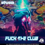 Fuck The Club (Explicit)