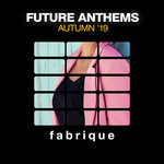 Future Anthems (Autumn '19)