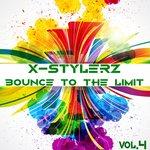 X-Stylerz Vol 4 (Bounce To The Limit)