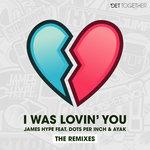 I Was Lovin' You (Remixes)