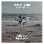 Top 50 Ultra Summer '19