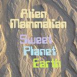 Sweet Planet Earth