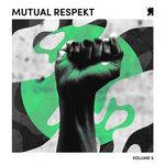 Mutual Respekt Vol 5