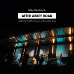 After Abbey Road: Celebrating The 50th Anniversary Of The Beatles' Classic (Live)