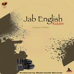 Jab English Riddim (Explicit)
