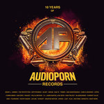 10 Years Of Audioporn