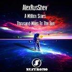 A Million Stars/Thousand Miles To The Sun