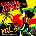 Reggae Jammin Vol 5 (Explicit)